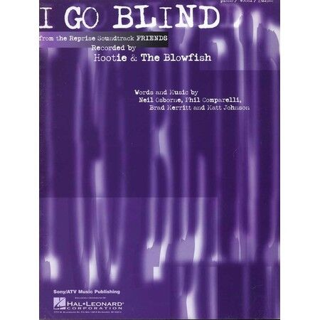 I Go Blind Recorded By Hootie And The Blowfish