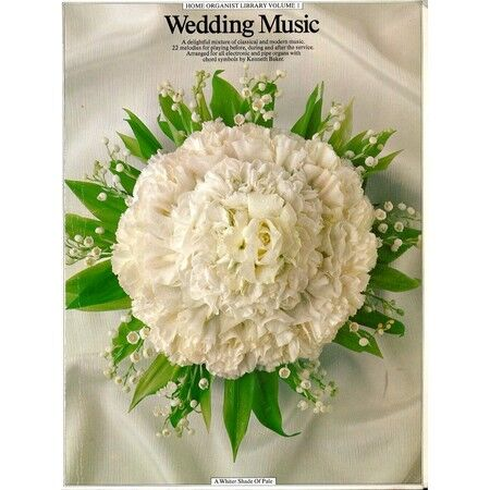 Wedding Music Home Organist Library Volume 1 A Delightful