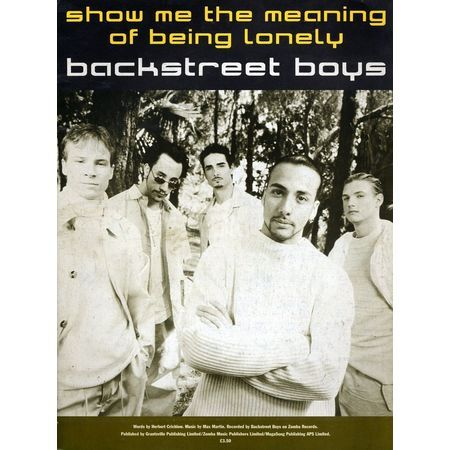 Show Me The Meaning Of Being Lonely - Backstreet Boys only £10.00