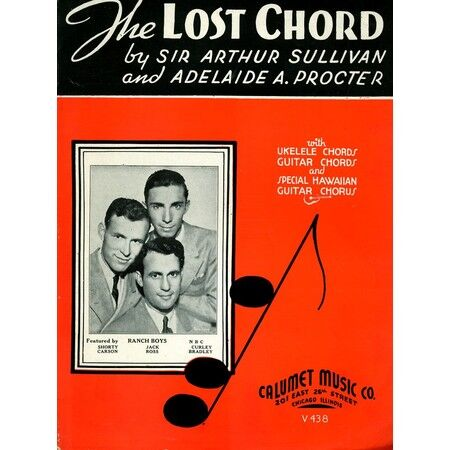 The Lost Chord Song With Uke And Guitar Chords And Special