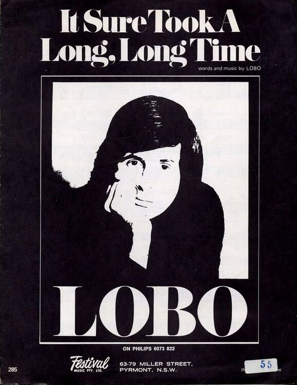It Sure Took A Long Long Time Recorded By Lobo On Philips 6073