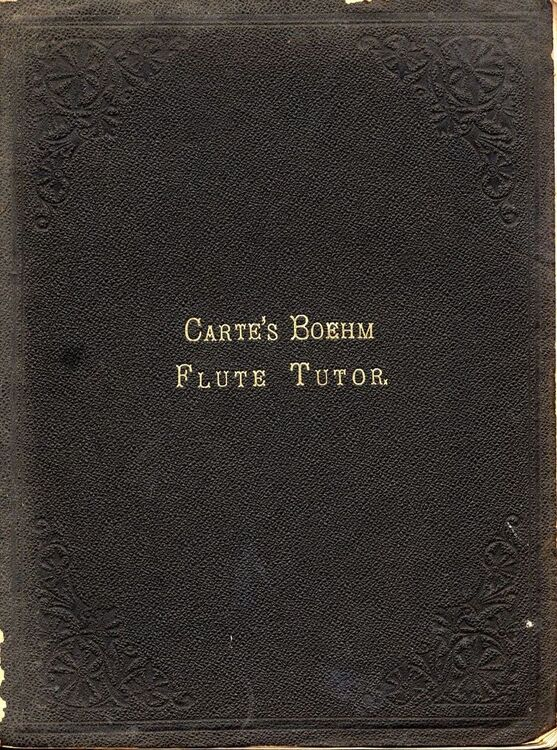 Cartes Boehm Flute Tutor Complete Course Of Instructions For The