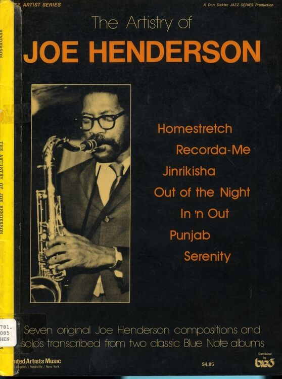 The Artistry of Joe Henderson - Jazz Artist Series - A Don Sickler Jazz  Series Production - Tenor Saxophone