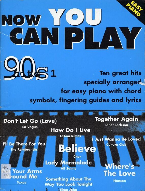 Now You Can Play 90s Hits 1 - Ten great hits specially arranged for easy  piano