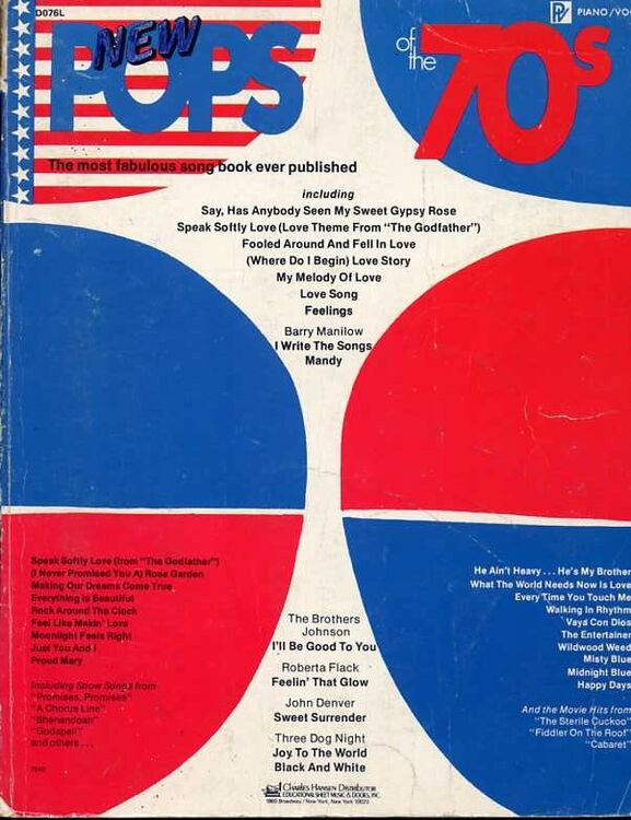 Pops of the 70's - 'The Most Fabulous Song Book Ever Published' - For  Piano, Voice and Guitar