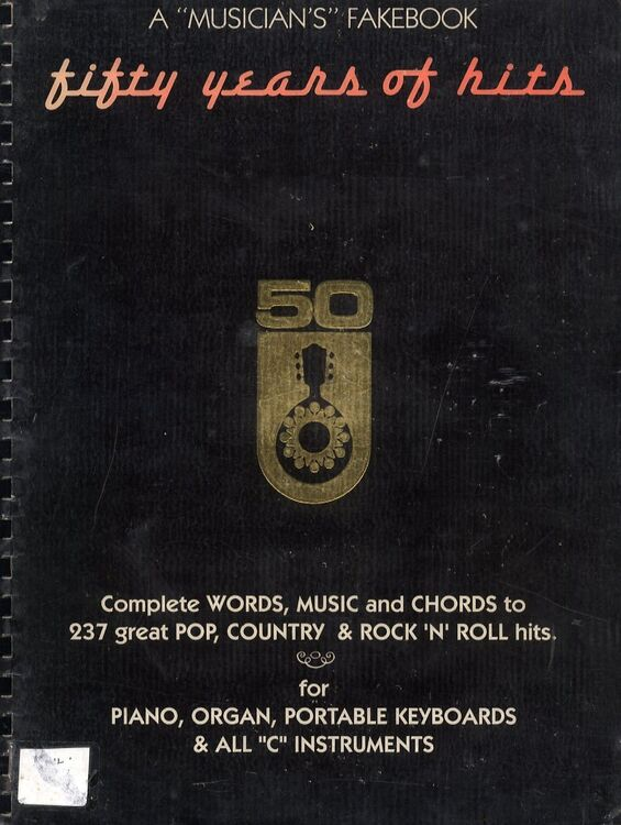 Fifty Years Of Hits A Musicians Fakebook Complete Words Melody
