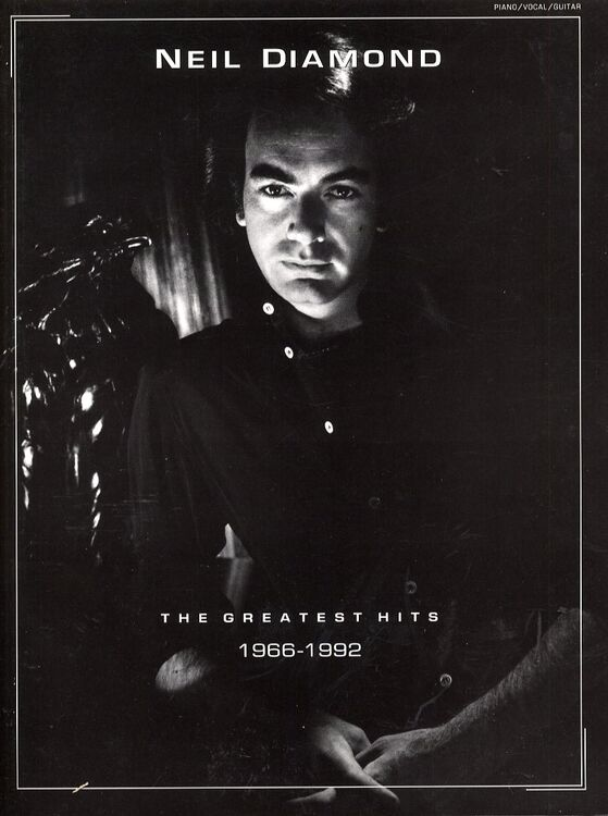 Neil Diamond - The Greatest Hits - 1966 to 1992 - For Voice and ...