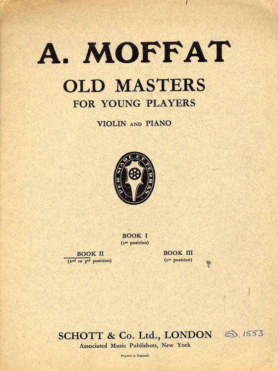 Old Masters for Young Players - Easy Classical Pieces arranged after the  Originals - Book II (2nd to 3rd position) - Ed  1553 - Violin and Piano