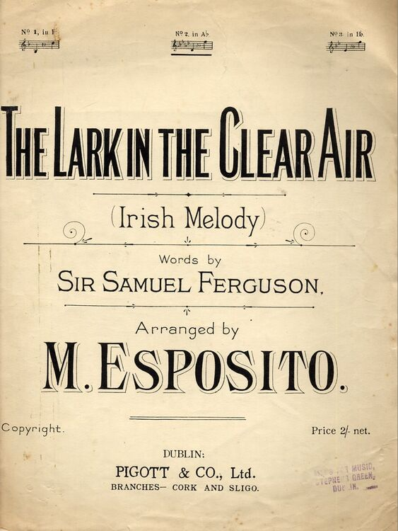 The Lark in the Clear Air, An Irish air for voice and piano - Medium Key -  Key of A Flat