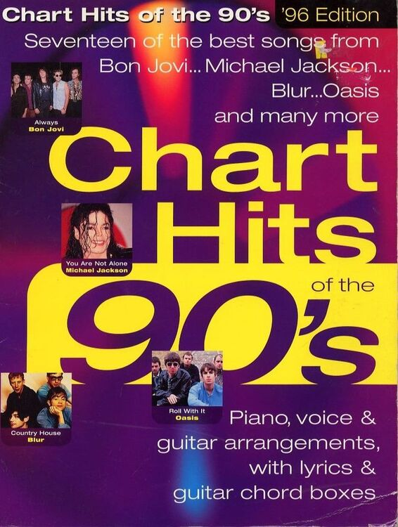 Chart Hits of the 90's - Seventeen of the best songs from the 90's - For  Piano and Voice with Guitar chord symbols