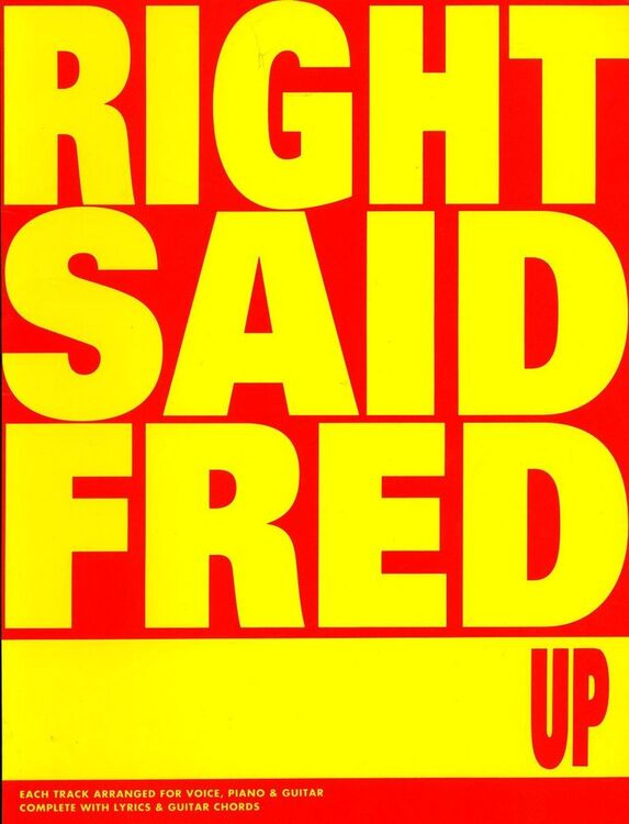 Right Said Fred Up For Piano And Voice With Guitar Chord Symbols