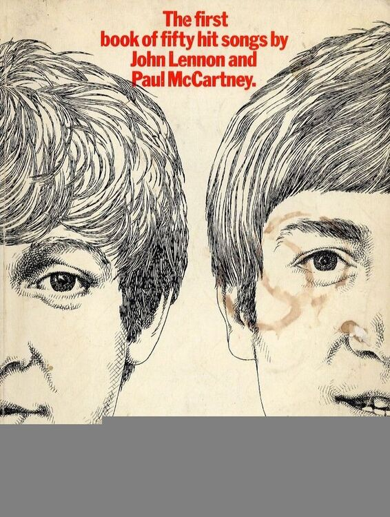The first book of fifty hit songs by John Lennon and Paul McCartney ...