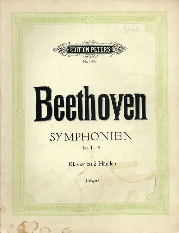 Beethoven - Symphonies 1 to 5 - Piano Solo - Edition Peters Nr  196a - Band  1
