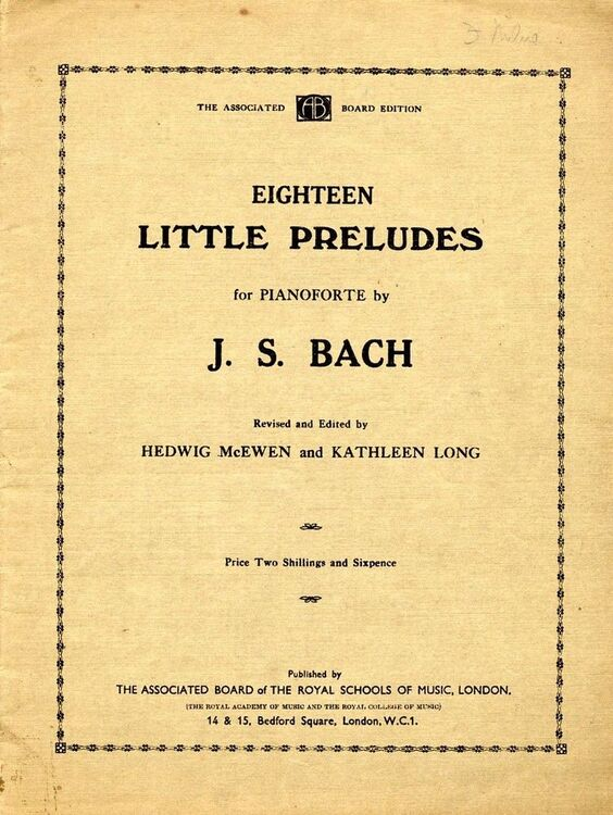J  S  Bach - Eighteen Little Preludes for pianoforte - Easier Piano Pieces  No  18