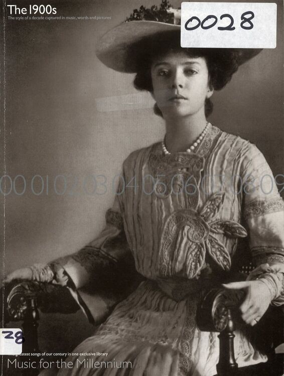 Music for the Millennium - The 1900s - The Decade Captured in Music Words  and Pictures - Featuring Alice Roosevelt