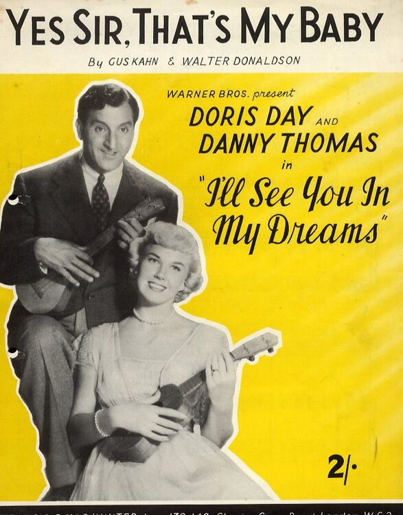 Yes Sir thats my Baby - Song featuring Doris Day and Danny Thomas