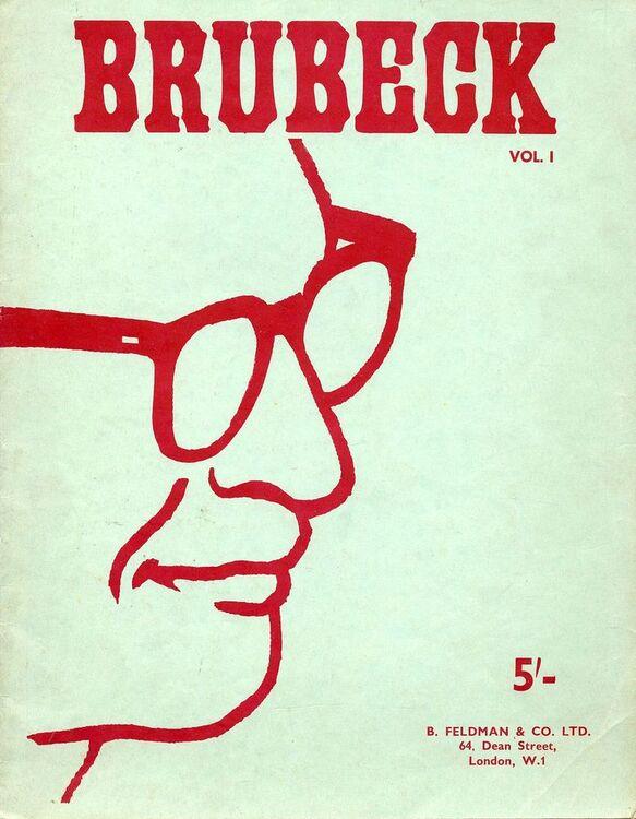 Brubeck Volume I - Piano Solo - Transcribed from the Columbia Records Album