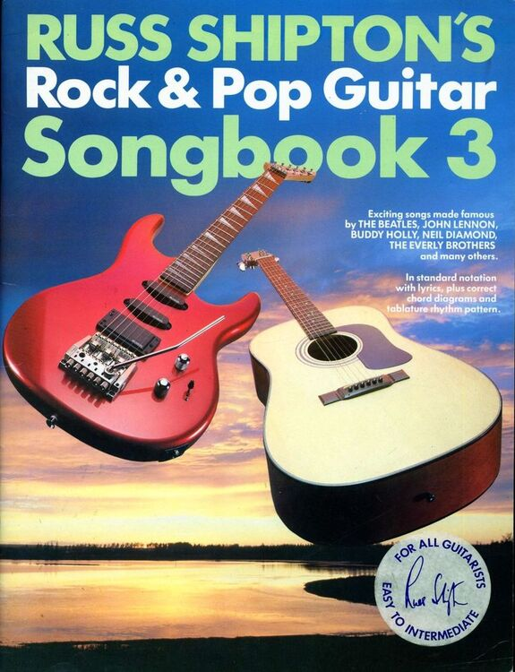Russ Shipton\'s Rock & Pop Guitar Songbook 3 - In standard notation ...