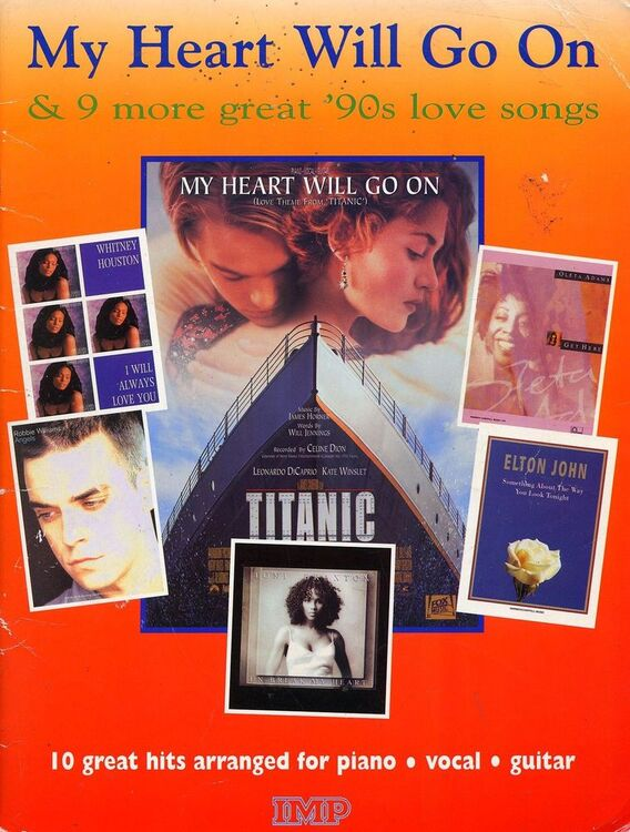 'My Heart Will Go On' & 9 More Great '90s Love Songs - Arranged for Piano,  Vocal, Guitar