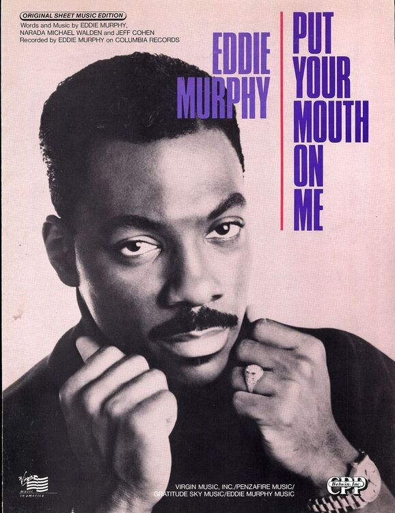 Put Your Mouth On Me - Featuring Eddie Murphy - Original Sheet Music Edition
