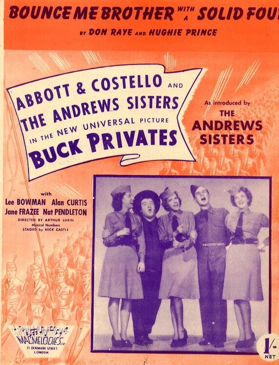 Bounce Me Brother with a Solid Four - Song from 'Buck Privates' - Featuring  Abbot & Costello and The Andrews Sisters