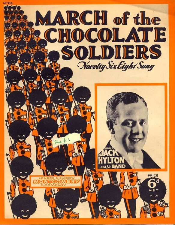 March of the Chocolate Soldiers - Novelty Six Eight Song - Featured by Jack  Hylton and his Band