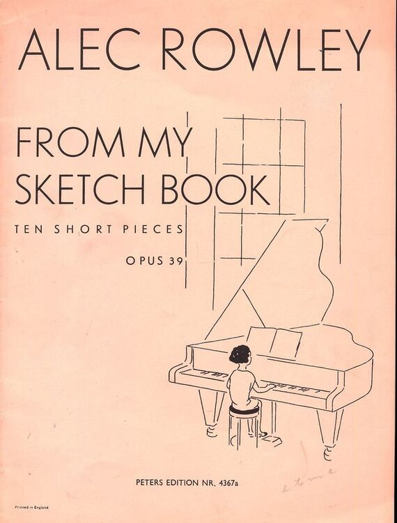 From My Sketch Book - Ten Short Pieces for Piano - Opus 39