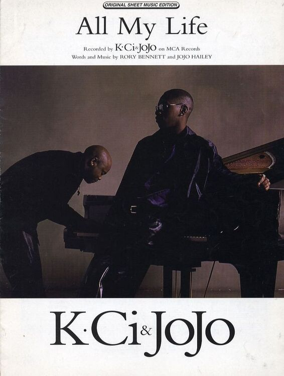 All my Life - Recorded by K. Ci and Jojo on MCA Records - For Piano ...