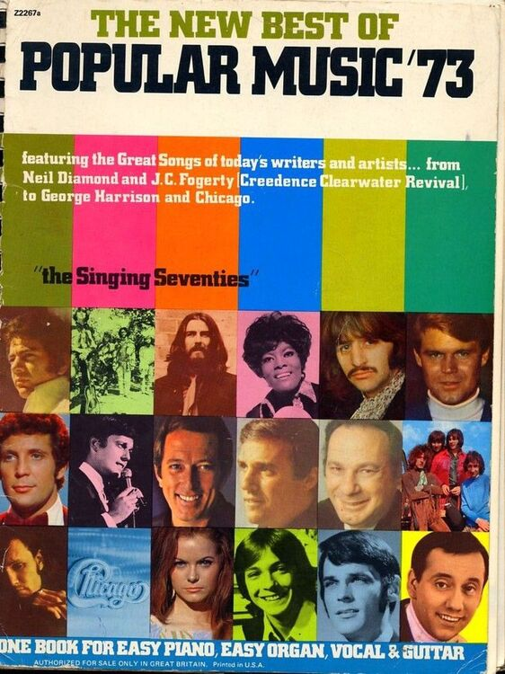 The New Best of Popular Music '73 - Featuring the Great songs of today's  writers and artists from Neil Diamond, J  C  Fogerty, to George Harrison and