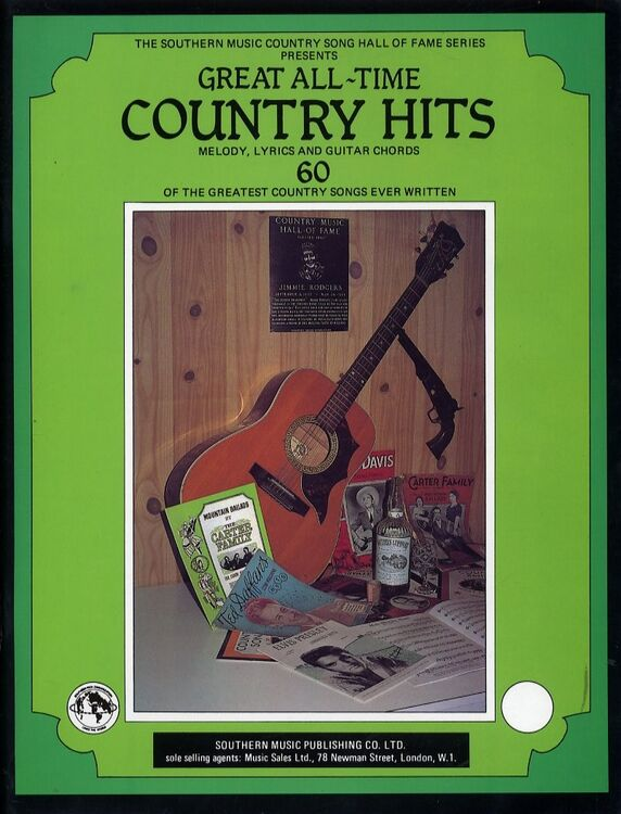 Great All Time Country Hits 60 Of The Greatest Country Songs Ever