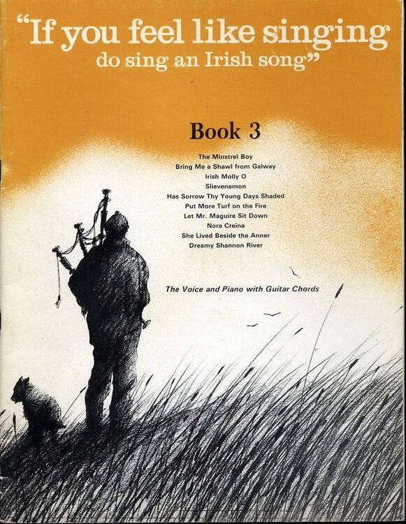 If you feel like Singing do Sing an Irish Song - Book 3 - The Voice ...