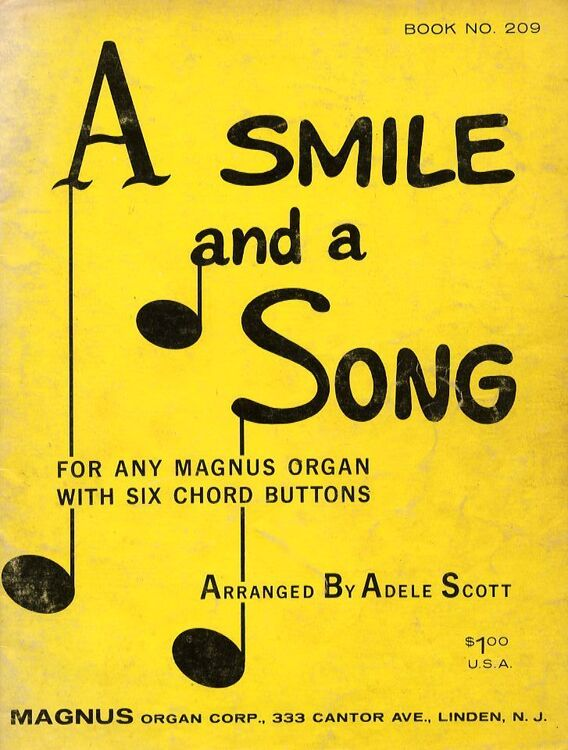 A Smile and A Song - For and Magnus Organ with Six Chord Buttons - Book No   209