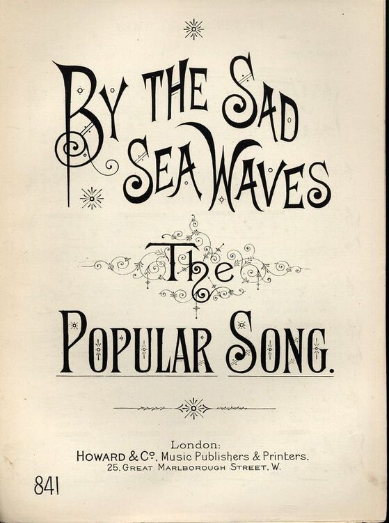 By The Sad Sea Waves - The Popular Song - Howard & Co edition No  841