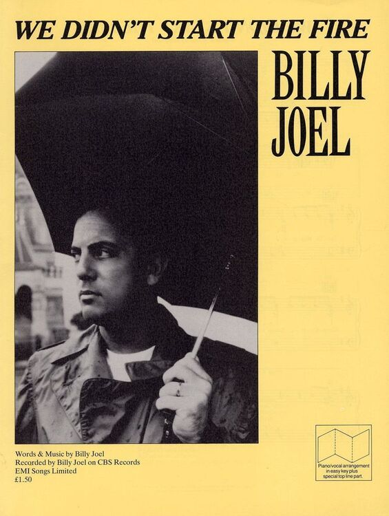 We Didn\'t Start the Fire - Recorded by Billy Joel on CBS Records ...