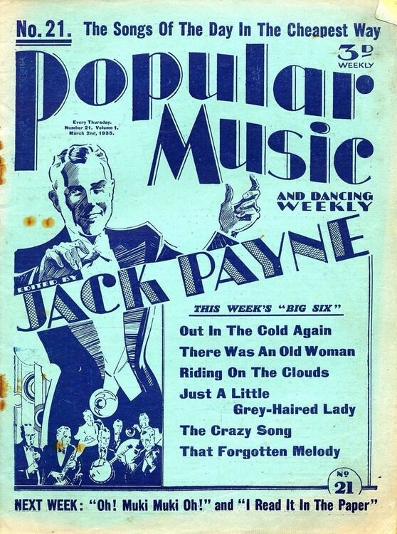Popular Music and Dancing Weekly - No  21, March 2nd,1935 - Edited by Jack  Payne - Arrangements for Piano and voice with Ukulele chord symbols