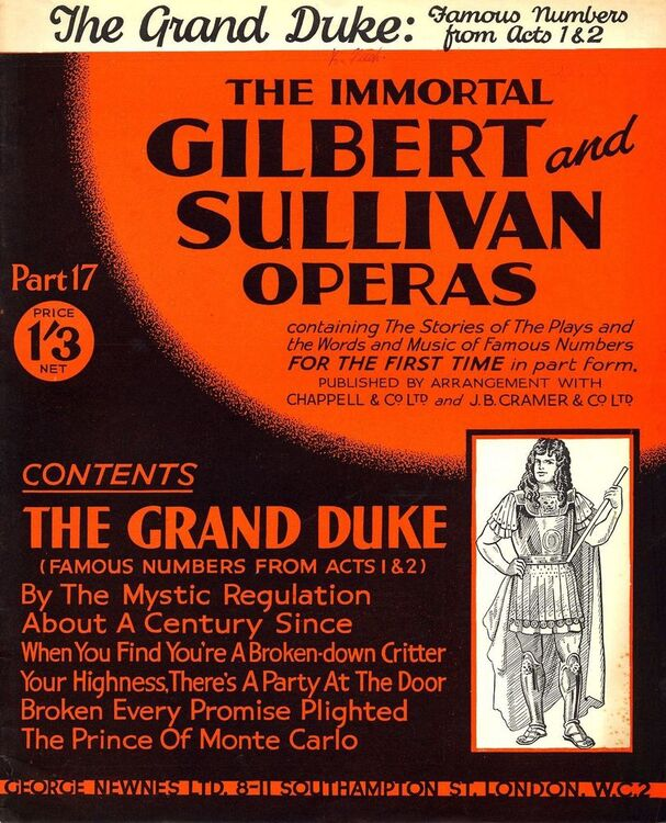 The Grand Duke - Famous Numbers from Act 1 and 2 - The Immortal Gilbert and  Sullivan Operas - Part 17 - Containing the stories of the plays and the wo