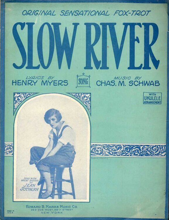 Slow River - Original Sensational Fox Trot - Sung with Great Success by  Jean Sothern - with Ukulele Arrangement