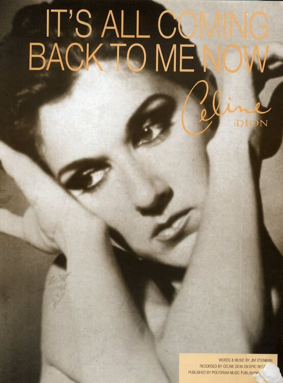 It S All Coming Back To Me Now Celine Dion Only 11 00