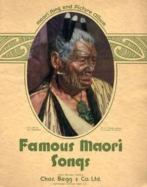Famous Maori Songs - Maori Song and Picture Album - For Voice and Piano - With Illustrations
