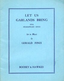 Let us Garlands Bring - Five Shakespeare Songs Set to Music