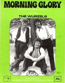 Morning Glory - The Wurzels