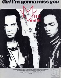 Girl I'm gonna miss you - Recorded by Milli Vanilli on Chrysalis Records - For Piano and Voice with Guitar chord symbols