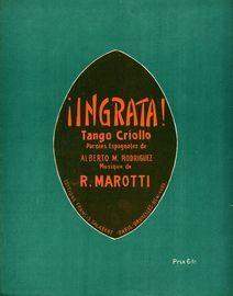 Ingrata! - Tango Criollo - For Piano and Voice - Spanish Lyrics - French Edition