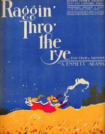 Raggin Thro the Rye - Fox Trot et Shimmy - For Piano Solo - French Edition