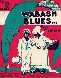 Wabash Blues - La Mode est aux Blues - Fox trot et Shimmy - For Piano Solo - French Edition