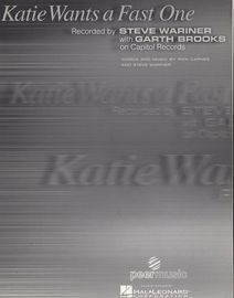 Katie Wants A Fast One - Recorded by Steve Warner with Garth Brooks - Piano - Vocal - Guitar