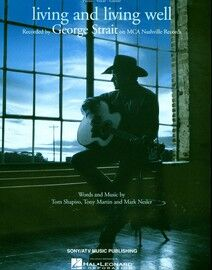 Living and Living Well - Featuring George strait - Piano - Vocal - Guitar