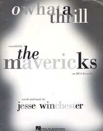 O What a Thrill - Recorded by The Mavericks - Piano - Vocal - Guitar