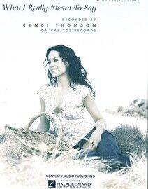 What I Really Meant to say - Featuring Cyndi Thomson - Piano - Vocal - Guitar