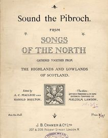 Sound the Pibroch (Jacobite War Song) - From Songs of the North gathered together from The Highlands and Lowlands of Scotland - For Piano and Voice